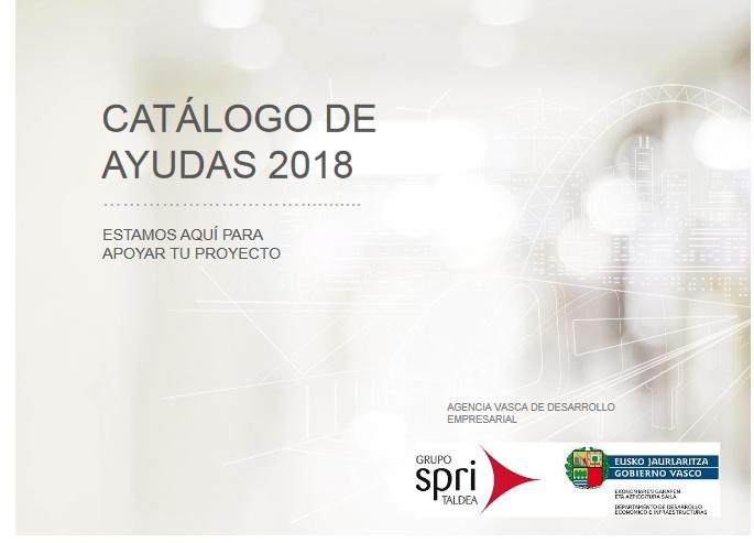 Catálogo de ayudas Grupo SPRI 2018